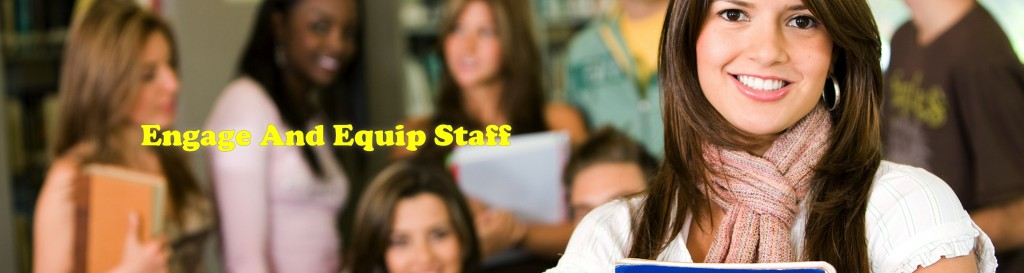 Engage And Equip Your Staff