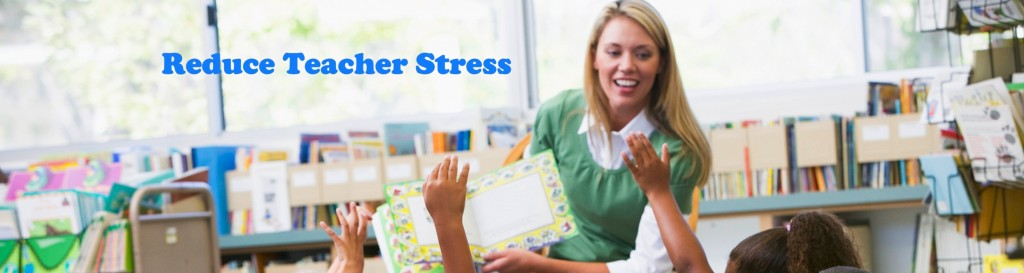 Reduce Teacher Stress