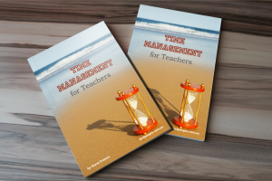 """""""Time Management For Teachers"""" eBook by Steve Francis"""